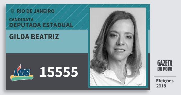 Santinho Gilda Beatriz 15555 (MDB) Deputada Estadual | Rio de Janeiro | Eleições 2018