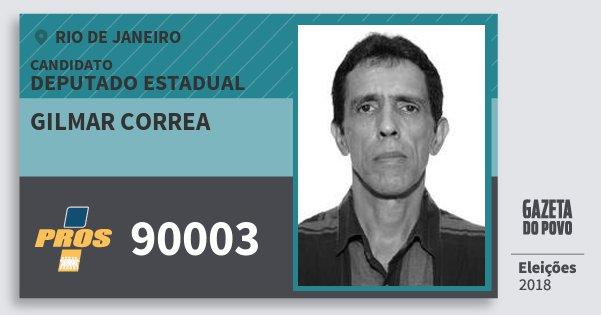 Santinho Gilmar Correa 90003 (PROS) Deputado Estadual | Rio de Janeiro | Eleições 2018