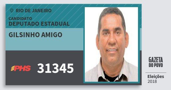 Santinho Gilsinho Amigo 31345 (PHS) Deputado Estadual | Rio de Janeiro | Eleições 2018