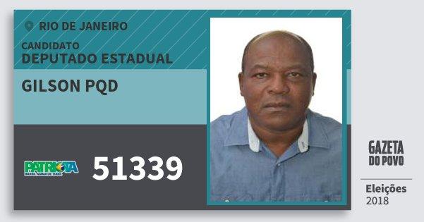 Santinho Gilson Pqd 51339 (PATRI) Deputado Estadual | Rio de Janeiro | Eleições 2018