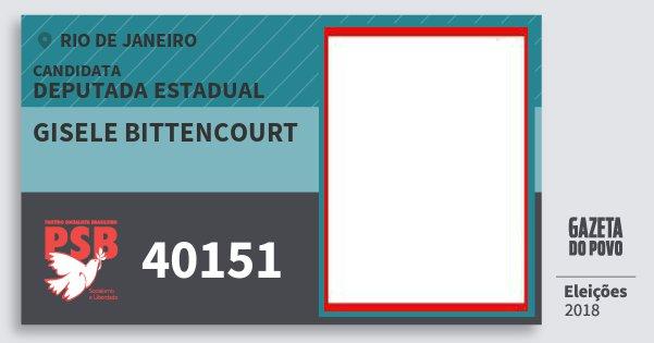 Santinho Gisele Bittencourt 40151 (PSB) Deputada Estadual | Rio de Janeiro | Eleições 2018