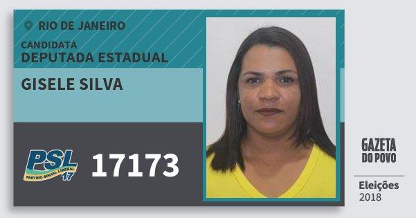 Santinho Gisele Silva 17173 (PSL) Deputada Estadual | Rio de Janeiro | Eleições 2018