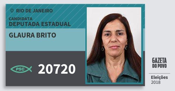 Santinho Glaura Brito 20720 (PSC) Deputada Estadual | Rio de Janeiro | Eleições 2018
