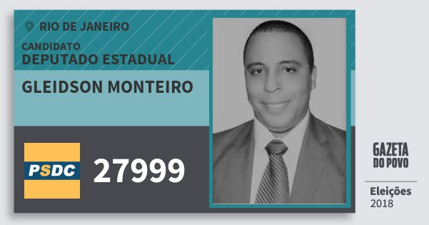 Santinho Gleidson Monteiro 27999 (DC) Deputado Estadual | Rio de Janeiro | Eleições 2018