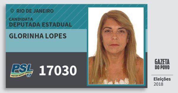 Santinho Glorinha Lopes 17030 (PSL) Deputada Estadual | Rio de Janeiro | Eleições 2018