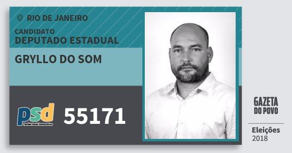 Santinho Gryllo do Som 55171 (PSD) Deputado Estadual | Rio de Janeiro | Eleições 2018