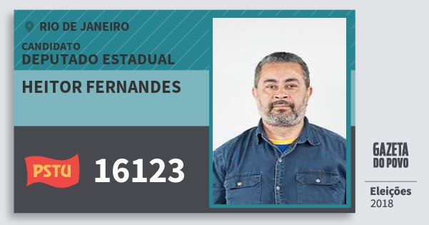 Santinho Heitor Fernandes 16123 (PSTU) Deputado Estadual | Rio de Janeiro | Eleições 2018