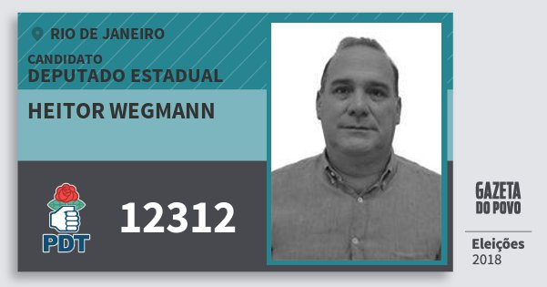 Santinho Heitor Wegmann 12312 (PDT) Deputado Estadual | Rio de Janeiro | Eleições 2018