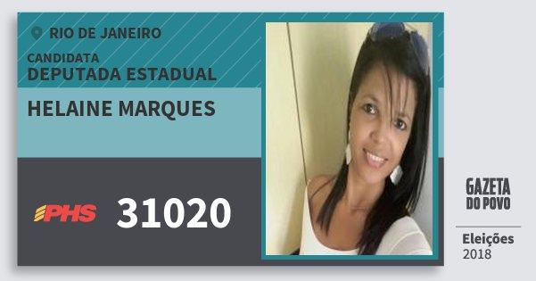 Santinho Helaine Marques 31020 (PHS) Deputada Estadual | Rio de Janeiro | Eleições 2018