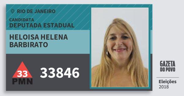 Santinho Heloisa Helena Barbirato 33846 (PMN) Deputada Estadual | Rio de Janeiro | Eleições 2018