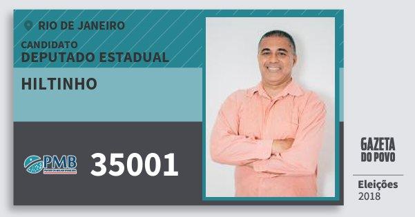 Santinho Hiltinho 35001 (PMB) Deputado Estadual | Rio de Janeiro | Eleições 2018