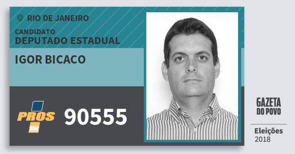 Santinho Igor Bicaco 90555 (PROS) Deputado Estadual | Rio de Janeiro | Eleições 2018