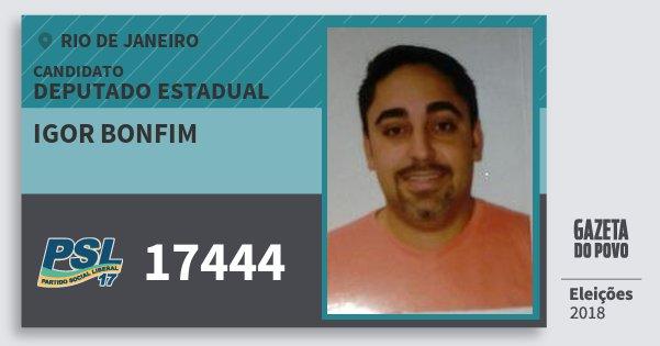 Santinho Igor Bonfim 17444 (PSL) Deputado Estadual | Rio de Janeiro | Eleições 2018
