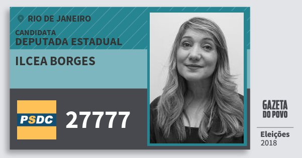 Santinho Ilcea Borges 27777 (DC) Deputada Estadual | Rio de Janeiro | Eleições 2018