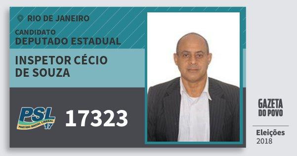 Santinho Inspetor Cécio de Souza 17323 (PSL) Deputado Estadual | Rio de Janeiro | Eleições 2018
