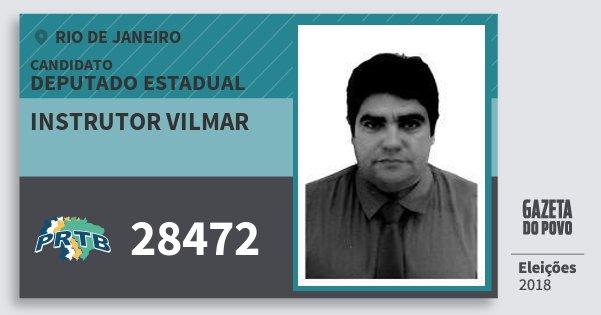 Santinho Instrutor Vilmar 28472 (PRTB) Deputado Estadual | Rio de Janeiro | Eleições 2018