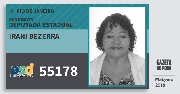 Santinho Irani Bezerra 55178 (PSD) Deputada Estadual   Rio de Janeiro   Eleições 2018