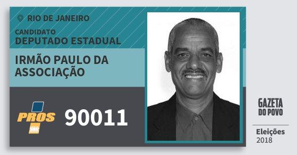 Santinho Irmão Paulo da Associação 90011 (PROS) Deputado Estadual | Rio de Janeiro | Eleições 2018