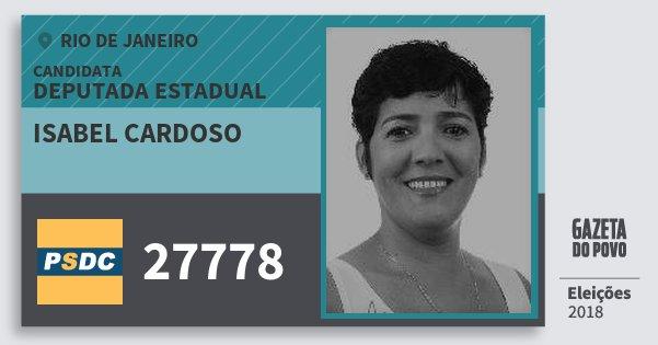 Santinho Isabel Cardoso 27778 (DC) Deputada Estadual | Rio de Janeiro | Eleições 2018