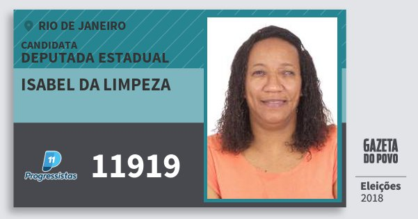 Santinho Isabel da Limpeza 11919 (PP) Deputada Estadual | Rio de Janeiro | Eleições 2018