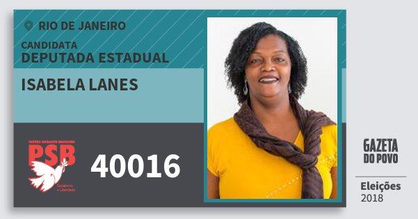 Santinho Isabela Lanes 40016 (PSB) Deputada Estadual | Rio de Janeiro | Eleições 2018