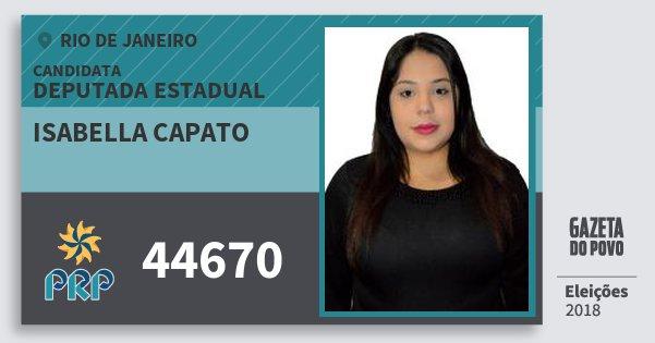 Santinho Isabella Capato 44670 (PRP) Deputada Estadual | Rio de Janeiro | Eleições 2018