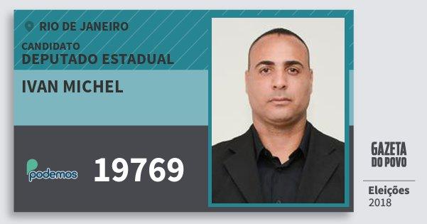 Santinho Ivan Michel 19769 (PODE) Deputado Estadual | Rio de Janeiro | Eleições 2018