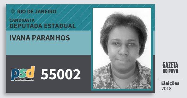 Santinho Ivana Paranhos 55002 (PSD) Deputada Estadual | Rio de Janeiro | Eleições 2018