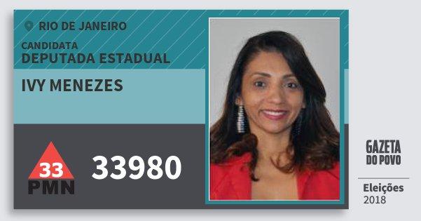Santinho Ivy Menezes 33980 (PMN) Deputada Estadual | Rio de Janeiro | Eleições 2018