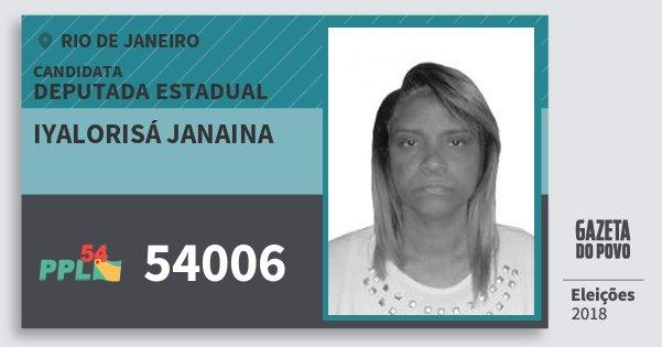 Santinho Iyalorisá Janaina 54006 (PPL) Deputada Estadual | Rio de Janeiro | Eleições 2018