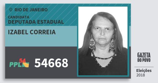 Santinho Izabel Correia 54668 (PPL) Deputada Estadual | Rio de Janeiro | Eleições 2018
