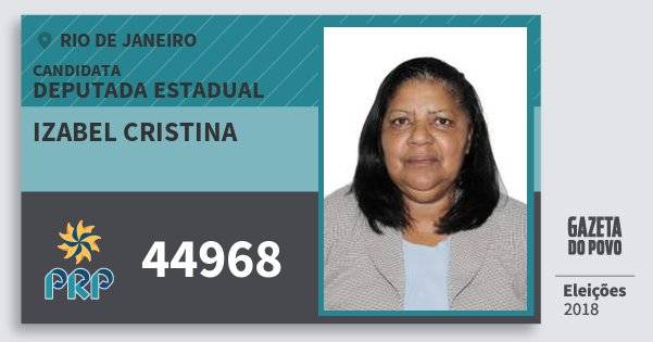 Santinho Izabel Cristina 44968 (PRP) Deputada Estadual | Rio de Janeiro | Eleições 2018