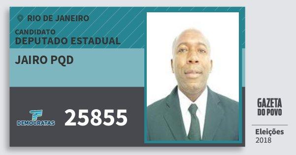 Santinho Jairo Pqd 25855 (DEM) Deputado Estadual | Rio de Janeiro | Eleições 2018