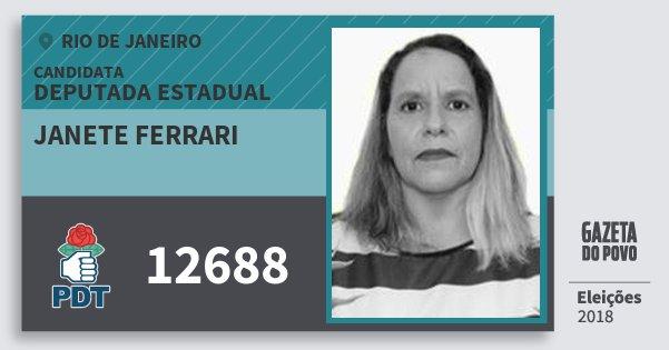 Santinho Janete Ferrari 12688 (PDT) Deputada Estadual | Rio de Janeiro | Eleições 2018