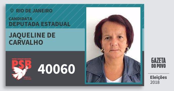 Santinho Jaqueline de Carvalho 40060 (PSB) Deputada Estadual | Rio de Janeiro | Eleições 2018