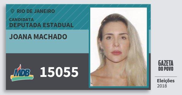 Santinho Joana Machado 15055 (MDB) Deputada Estadual | Rio de Janeiro | Eleições 2018