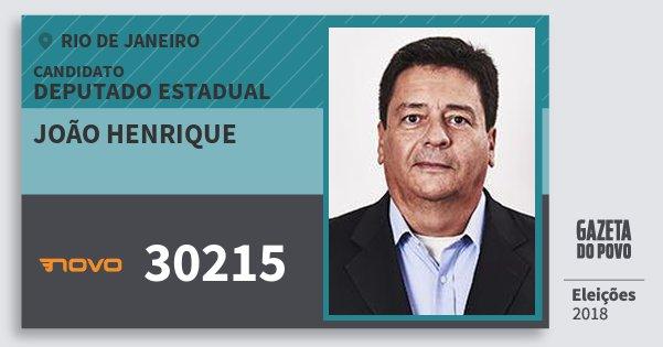 Santinho João Henrique 30215 (NOVO) Deputado Estadual | Rio de Janeiro | Eleições 2018