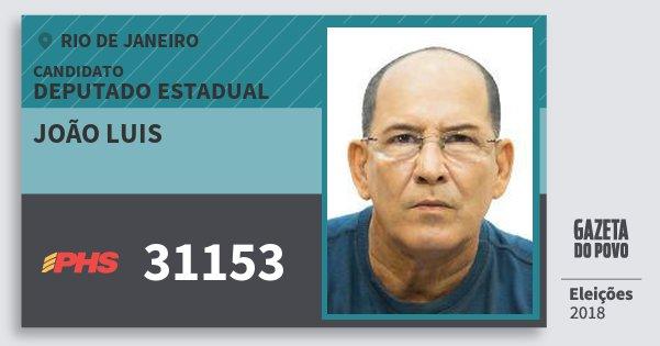 Santinho João Luis 31153 (PHS) Deputado Estadual | Rio de Janeiro | Eleições 2018