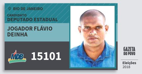 Santinho Jogador Flávio Deinha 15101 (MDB) Deputado Estadual | Rio de Janeiro | Eleições 2018