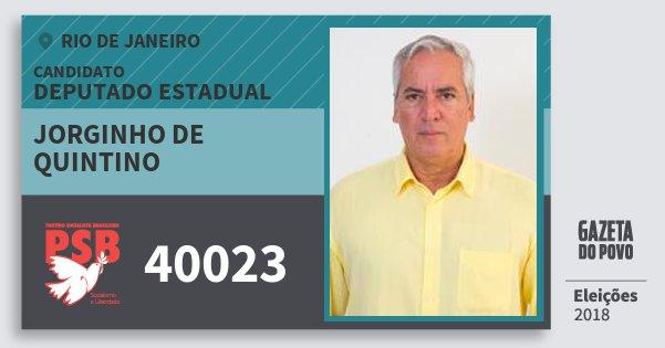 Santinho Jorginho de Quintino 40023 (PSB) Deputado Estadual | Rio de Janeiro | Eleições 2018