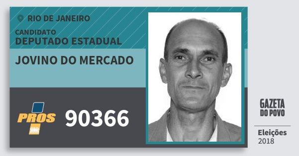 Santinho Jovino do Mercado 90366 (PROS) Deputado Estadual   Rio de Janeiro   Eleições 2018