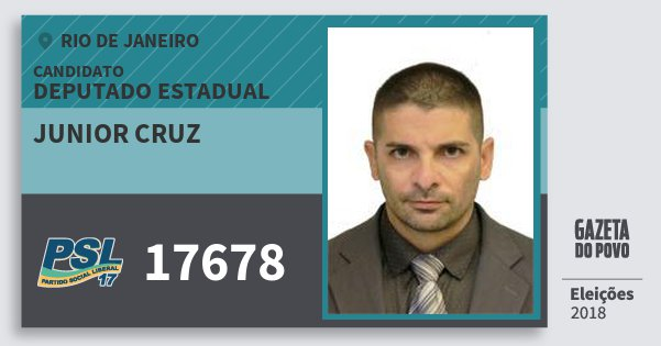 Santinho Junior Cruz 17678 (PSL) Deputado Estadual | Rio de Janeiro | Eleições 2018