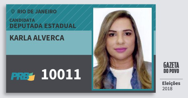 Santinho Karla Alverca 10011 (PRB) Deputada Estadual | Rio de Janeiro | Eleições 2018
