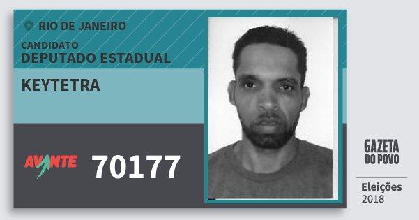 Santinho Keytetra 70177 (AVANTE) Deputado Estadual | Rio de Janeiro | Eleições 2018