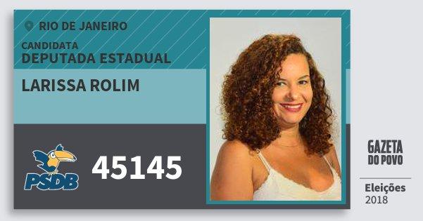Santinho Larissa Rolim 45145 (PSDB) Deputada Estadual | Rio de Janeiro | Eleições 2018