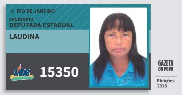 Santinho Laudina 15350 (MDB) Deputada Estadual   Rio de Janeiro   Eleições 2018