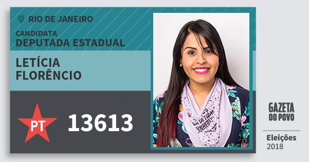 Santinho Letícia Florêncio 13613 (PT) Deputada Estadual | Rio de Janeiro | Eleições 2018