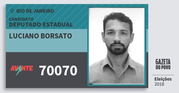 Santinho Luciano Borsato 70070 (AVANTE) Deputado Estadual | Rio de Janeiro | Eleições 2018