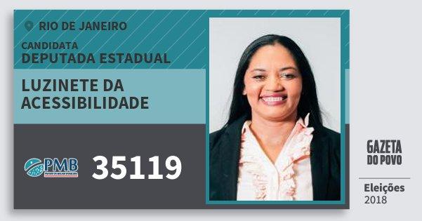 Santinho Luzinete da Acessibilidade 35119 (PMB) Deputada Estadual | Rio de Janeiro | Eleições 2018