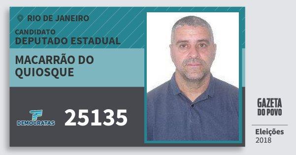 Santinho Macarrão do Quiosque 25135 (DEM) Deputado Estadual | Rio de Janeiro | Eleições 2018
